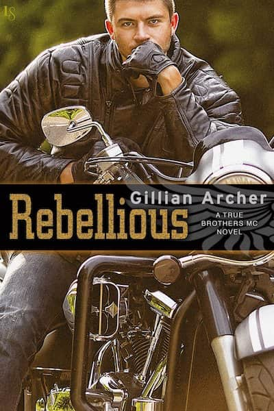 Book cover for Rebellious by Gillian Archer