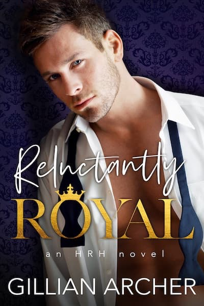 Book cover for Reluctantly Royal by Gillian Archer
